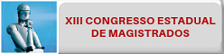 XIII Congresso Estadual de Magistrados